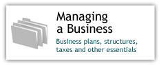 Managing a Business: Business plans, structures, taxes and other essentials