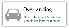 Overlanding: How to buy, rent and outfit a vehicle for long term travel